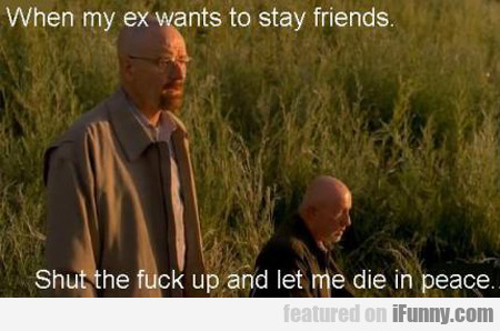 Why My Ex Wants To Be Friends