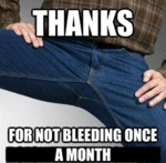 Thanks, For Not Bleeding Once A Month