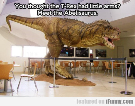 You Thought T-rex Had Little Arms
