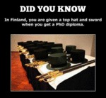 Did You Know If Finland You Are Given A Top Hat...