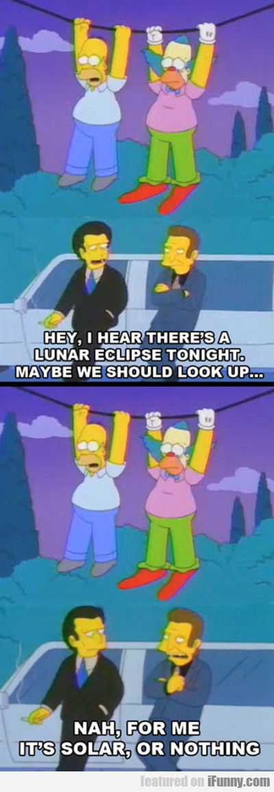 Hey, I heat there's a lunar eclipse tonight