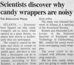 Scientists Discover Why Candy Wrappers...