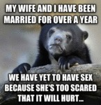 My Wife And I Have Been Married For Over A Year...