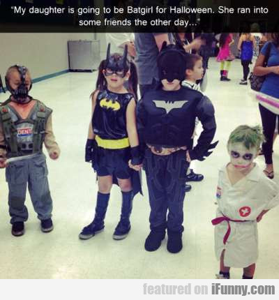My daughter is going to be Batgirl for Halloween..