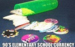 90s Elementary School Currency...