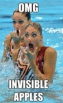 Omg, Invisible Apples...