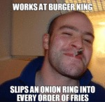 Works At Burger King...