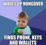 Wakes Up Hungover...