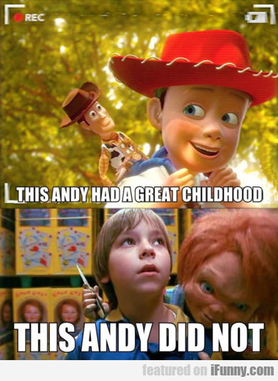 This Andy Had A Great Childhood