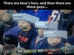 There Are Bear's Fans And Then There Are These...