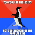 Too Cool For The Losers...