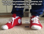 My Grandma Promised Me Converse...