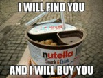 I Will Find You, And I Will Buy You...