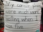 My Career Plans Were Much More