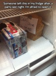 Someone Left This In My Fridge After A Party...
