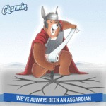 Charmin: We've Always Been An Asgardian...