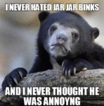I Never Hated Jar Jar Binks...