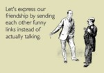 Let's Express Our Friendship By Sending...