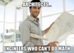 Architects, Engineers Who Can't Do Math