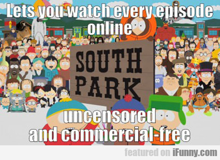 lets you watch every episode online...