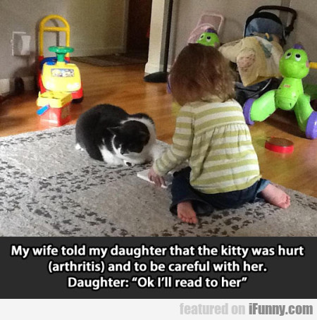 my wife told my daughter that the kitty