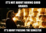 It's Not About Having Good Grades...