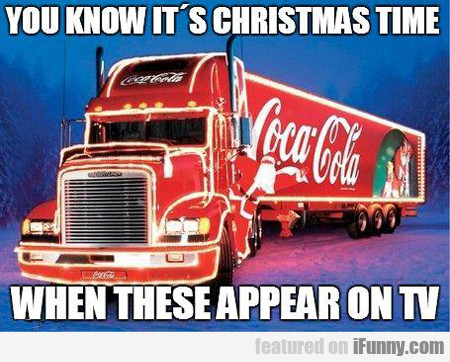 You Know It's Christmas Time...