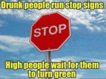 Drunk People Run Stop Signs...
