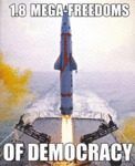 1.8 Mega Freedoms Of Democracy...