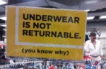 Underwear Is Not Returnable