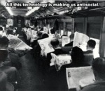 All This Technology Is Making Us Antisocial...