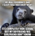 My Male Roommate And I Sleep Together Every...