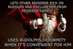 Lets Other Reindeer Pick On Rudolph...