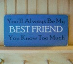 You'll Always Be My Best Friend...