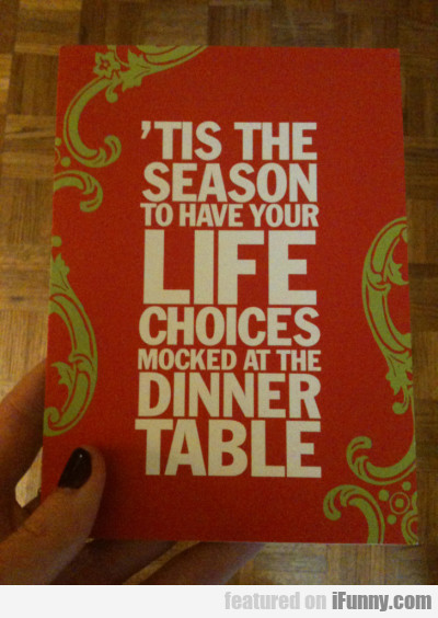 'tis The Season To Have Your Life