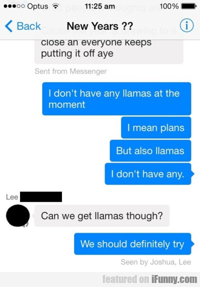 I Don't Have Any Llamas At The Moment