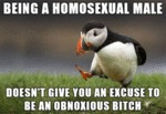 Being A Homosexual Male...
