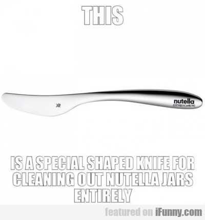 This Is A Special Shaped Knife For Cleaning...