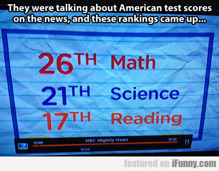 They Were Talking About American Test Scores...