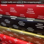 I Could Really Use Some Of This Wrapping Paper...
