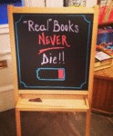 Real Books Never Die...
