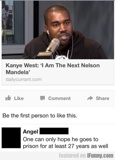 "Kanye West: ""i'm The Next Nelson Mandela"""