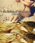 The Feeling Of Warm Sand...