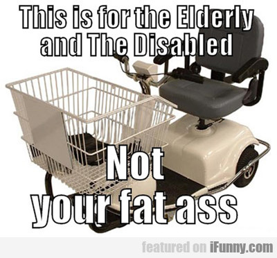 this is for the elderly and the disabled...