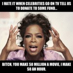 I Hate It When Celebrities Go On Tv And Tell...