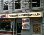 Why Germans Don't Play Scrabble...