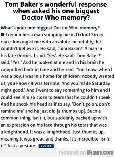 Tom Baker's Wonderful Response
