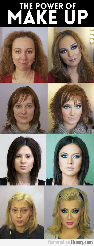The Power Of Make Up...