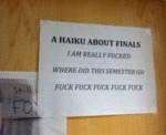 A Haiku About Finals...