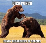 Dick Punch, Funny Regardless Of Species...